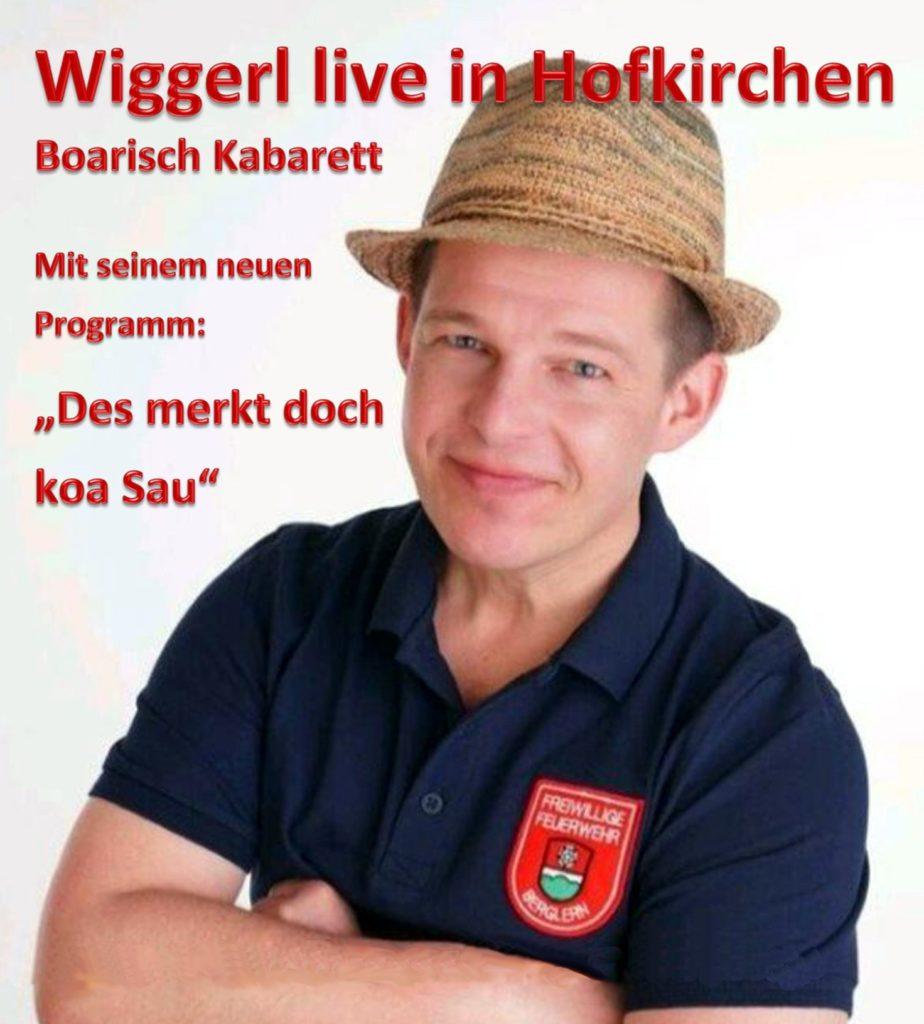 Kabarett mit Wiggerl Hofkirchen